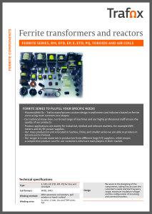 FERRITE TRANSFORMERS AND REACTORS
